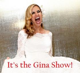 gina show